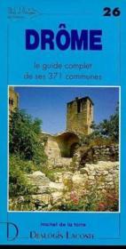 Drôme ; le guide complet de ses 371 communes - Couverture - Format classique