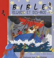 La bible regarde et dis-moi - Couverture - Format classique