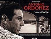 Antonio Ordonez Inolvidable - 2e Edition - Version Souple - Couverture - Format classique