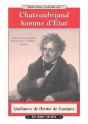 Chateaubriand homme d'etat - Couverture - Format classique