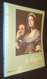 Terrain N.30 ; Le Regard - Couverture - Format classique
