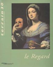 Terrain N.30 ; Le Regard - Intérieur - Format classique