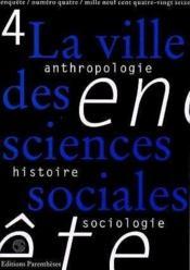 Revue Enquete 04 - La Ville Des Sciences Sociales - Couverture - Format classique