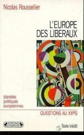 L'Europe Des Libéraux - Couverture - Format classique