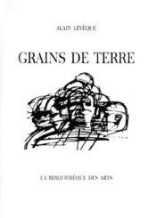 Grains de terre - Couverture - Format classique