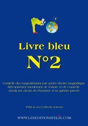 Livre bleu t.1 ; l'argent pourrit les hommes - Intérieur - Format classique