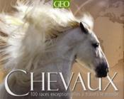 Chevaux ; 100 races exceptionnelles à travers le monde - Couverture - Format classique