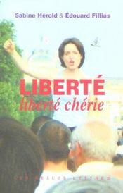 Liberte liberte cherie - Intérieur - Format classique