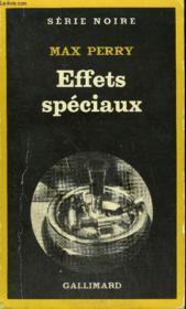 Collection : Serie Noire N° 1848 Effets Speciaux - Couverture - Format classique