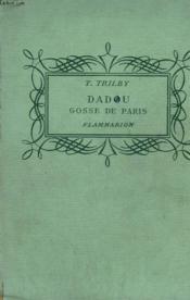 Dadou, Gosse De Paris. Collection : Pour Les Jeunes. - Couverture - Format classique