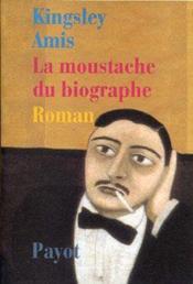 La moustache du biographe - Couverture - Format classique