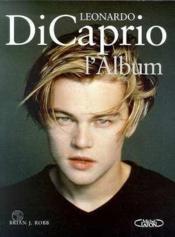Leonardo Dicaprio : L'Album - Couverture - Format classique