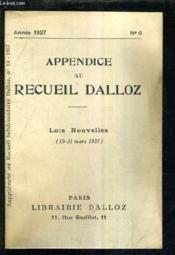 Appendice Au Recueil Dalloz N°6 Annee 1937 - Supplement Au Recueil Hebdomadaire Dalloz N°13 - 1937 - Lois Nouvelles 19-31 Mars 1937. - Couverture - Format classique