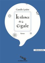 Le silence de la cigale - Couverture - Format classique