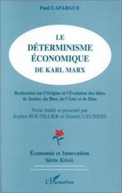Le Determinisme Economique De Karl Marx - Couverture - Format classique