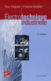 Électrotechnique industrielle (3e édition) - Couverture - Format classique