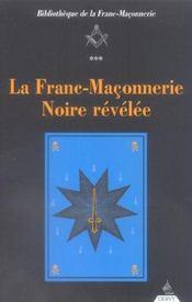 La Franc-Maconnerie Noire Revelee - Intérieur - Format classique