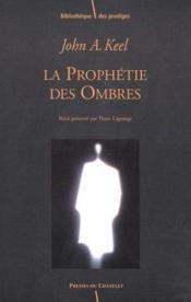 La Prophetie Des Ombres - Couverture - Format classique
