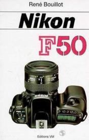 Nikon f 50 - Couverture - Format classique