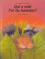 Qui A Vole L'Or Du Hamster - Intérieur - Format classique