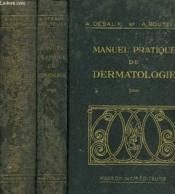 Manuel Pratique De Dermatologie, Le Diagnostic, La Peau Et Ses Reactions, Therapeutique, Les Dermatoses, Tome I, Tome Ii - Couverture - Format classique