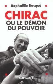Chirac Ou Le Demon De Pouvoir - Intérieur - Format classique