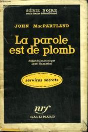 La Parole Est De Plomb. (Danger For Breakfast). Collection : Serie Noire Avec Jaquette N° 392 - Couverture - Format classique