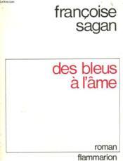 Des Bleus A L'Ame. - Couverture - Format classique