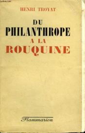 Du Philanthrope A La Rouquine. - Couverture - Format classique