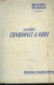 La Flotte Condamnee A Mort. - Couverture - Format classique