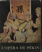 L Opera De Pekin - Couverture - Format classique