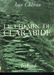 Le Chemin De Clarabide+ Envoi De L'Auteur - Couverture - Format classique
