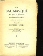 Un Bal Masque - Melodrame En Quatre Actes - Couverture - Format classique