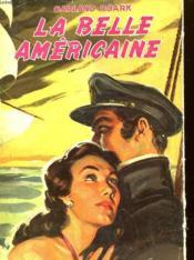 La Belle Americaine - Couverture - Format classique