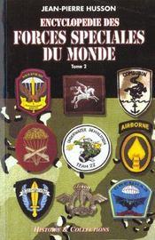L'encyclopedie des forces speciales t.2 - Intérieur - Format classique