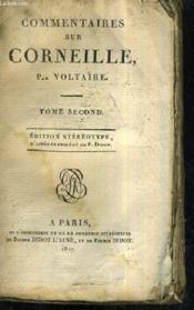 Commentaires Sur Corneille - Tome Second - Edition Stereotype D'Apres Le Procede De F.Didot. - Couverture - Format classique