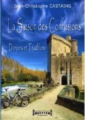 La saison des confusions donjons et triathlons - Couverture - Format classique
