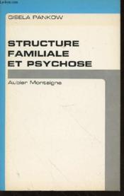 Structure Familiale Et Psychose. - Couverture - Format classique