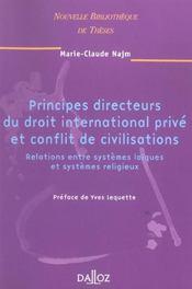 Principes directeurs du droit international prive et conflit de civilisations. volume 49 - Intérieur - Format classique
