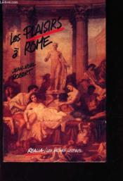 Les plaisirs a rome - Couverture - Format classique