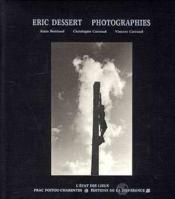 Eric dessert-photographies - Couverture - Format classique