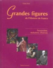 Grandes Figures De L'Histoire De France - Couverture - Format classique