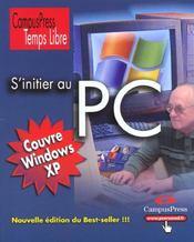 S'Initier Au Pc - Intérieur - Format classique