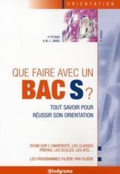 Que faire avec un bac s ? 7e edition - Couverture - Format classique