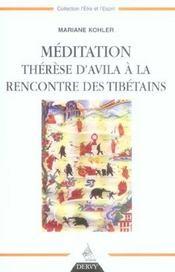 Meditation ; Therese D'Avila A La Rencontre Des Tibetains - Intérieur - Format classique