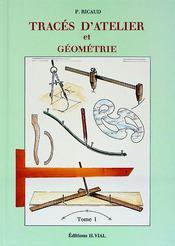 Tracés d'atelier et géometrie t.1 - Couverture - Format classique