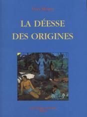Deesse des origines (la) - Couverture - Format classique