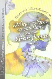 Mieux vivre ses émotions grâce aux élixirs floraux - Intérieur - Format classique