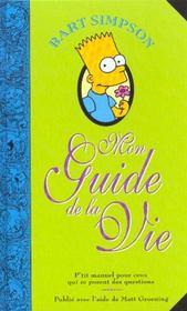 Bart Simpson ; Mon Guide De La Vie - Intérieur - Format classique
