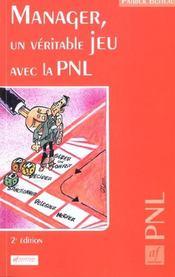 Manager ; un veritable jeu avec la pnl ; 2e edition - Intérieur - Format classique